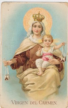 Our Lady of Mount Carmel - I love this picture! So very sweet! Religious Pictures, Religious Icons, Religious Art, Blessed Mother Mary, Blessed Virgin Mary, Lady Of Mount Carmel, Etiquette Vintage, Vintage Holy Cards, Religion Catolica