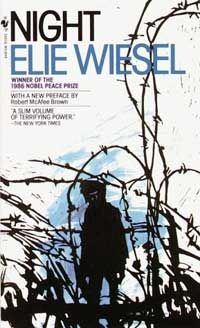 Night by Elie Wiesel  Hardest book I had to read for high school but glad I read it <3