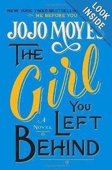The Girl You Left Behind: Jojo Moyes: 9780670026616: Amazon.com: Books