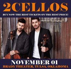 2Cellos in Tulsa at Brady Theater on November 01. More about this event here https://www.facebook.com/events/1704087356551980/