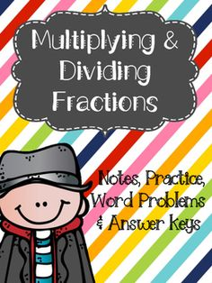 Notes, practice pages, and word problems to help you teach and assess multiplication and division of fractions. I have included notes with guided problems. Includes: pages of notes with guided problems multiplication practice pages problems tota Multiplication Practice, Teaching Fractions, Teaching Math, Teaching Tips, Sixth Grade Math, Fourth Grade Math, Dividing Fractions, Multiplying Fractions, Equivalent Fractions