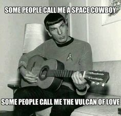 The Vulcan of love... ROFL