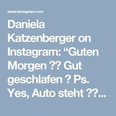 """Daniela Katzenberger on Instagram: """"Guten Morgen ❤️ Gut geschlafen ? Ps. Yes, Auto steht 🤓👆🏻"""" • Instagram"""