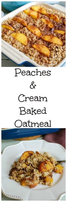 Peaches and Cream Baked Oatmeal mixes oats and sweet peaches that are baked together in this hearty and comforting breakfast dish.   You can substitute other fruits for the peaches–like bananas or berries.  Serve it alone, or top it with milk or Greek yogurt. // A Cedar Spoon