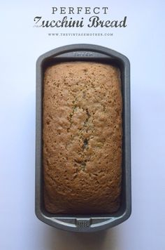 Perfect Zucchini Bread - I made this today. It is so yummy! Better than other zucchini breads Ive tired.