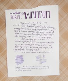 """The last ink my """"hunt for the perfect purple"""" is Noodler's Purple Wampum. While its not the last possible purple ink I could try, I needed to limit my search or I would go broke. …"""