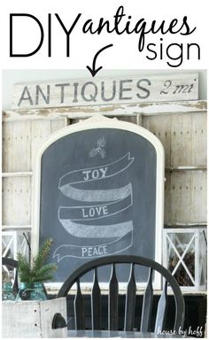 DIY Antiques Sign via House by Hoff Really great tutorial.  Love the farmhouse home decor look!