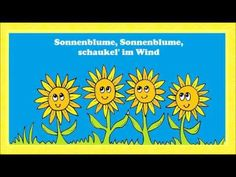 Sonnenblume - ein einfaches Sommerlied für Kinder - Has simple sentences for summer; also covers time of day (sun comes up, goes down etc. gute nacht)