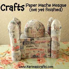 Karima's Crafts: Paper mache Mosque Tutorial - 30 Days of Ramadan Crafts Islamic Muslim
