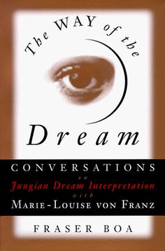 The Way of the Dream: Conversations on Jungian Dream Interpretation With Marie-Louise Von Franz by Marie-Louise von Franz  / Ex Libris <3