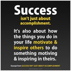 Success isn't just about accomplishment