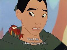 Mulan- Mushu- how to say hello Disney Magic, Disney Amor, Arte Disney, Humor Disney, Disney Movie Quotes, Mulan Quotes, Disney Stuff, Disney And Dreamworks, Disney Pixar