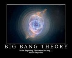 The Big Bang Theory was actually first theorized by a Catholic priest... true story