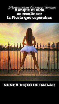 PAV  Nunca dejes de bailar, de cantar, de creer