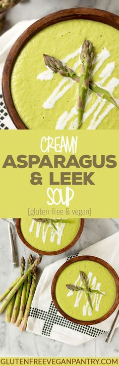 Creamy Asparagus and Leek Soup - Vegan + Gluten-free | glutenfreeveganpantry.com