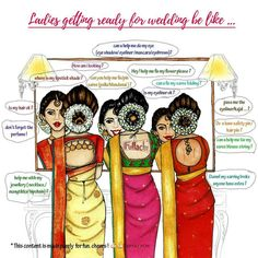 Getting ready for Wedding with friends is always fun! - Fatima Saman - Getting ready for Wedding with friends is always fun! Illustration by Fullachi Indian Hairstyles For Saree, Bride Hairstyles, Hairdos, Team Bride, Wedding Quotes, Wedding Humor, Wedding Ideas, Wedding Captions, Bridal Hairstyle Indian Wedding