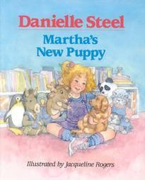 MARTHA'S NEW PUPPY by Danielle Steel