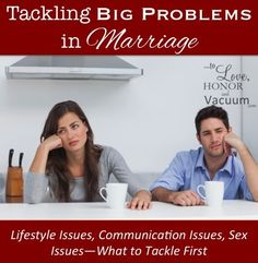 Take a look at the issues, identify where they fit and then begin tackling those BIG marriage problems today!