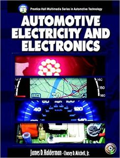 Call Number: TL 272 .H22256 2005 - Barcode: 20013457765 - Automotive electricity and electronics / James D. Halderman, Chase D. Mitchell.