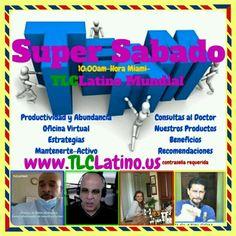 EXCLUSIVO para el Equipo TLC Latino Mundial...SUPER SABADO entrenamiento INTENSIVO y APOYO del Equipo #1 en RAPIDO CRECIMIENTO en TLC en 157 paises y 5 CONTINENTES