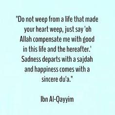 Sadness departs with a sajdah