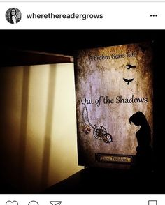 """I love this picture @wherethereadergrows posted of my book """"Out of the Shadows""""...in the shadows!  Teehee see what I did there?  Go show @wherethereadergrows some love.  She has such a fabulously bookish blog. ... #books #bookstagram #bookstagrammer #steampunk #fiction #dumbjokes #fantasy #fantasyfiction #shadow #writersofinstagram #writersoftumblr #author #writer #authorsofinstagram #authorsoftumblr #showlove #bookblog #fabulous #readingislife #booklover"""