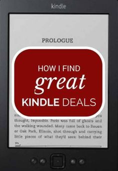 How I find great Kindle deals   Modern Mrs Darcy