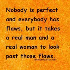 Discover and share Real Women Quotes And Sayings. Explore our collection of motivational and famous quotes by authors you know and love. Real Women Quotes, Woman Quotes, Quotable Quotes, True Quotes, Nobody Is Perfect Quotes, Nobodys Perfect, Perfection Quotes, Strong Quotes, Hopeless Romantic