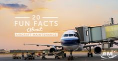 20 Fun Facts About Aircraft Maintenance - AIM Schools