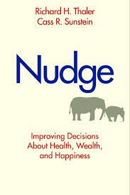 Nudge: Improving Decisions about Health, Wealth, and Happiness is a book written by Richard H. Thaler and Cass R. Sunstein. The book draws on research in psychology and behavioral economics to defend libertarian paternalism and active engineering of choice architecture..