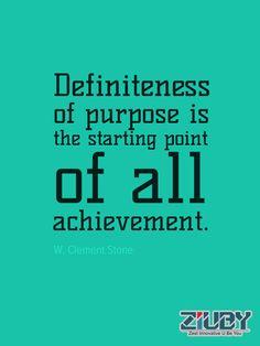 #Ziuby #Quotes #Definiteness #Achievement #Purpose http://www.ziuby.com/
