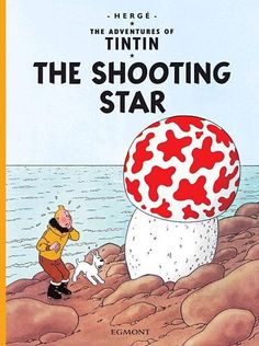 The Shooting Star (The Adventures of Tintin): Amazon.co.uk: Georges Remi Hergé: Books