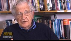 """Chomsky: Corporations and the Richest Americans Viscerally Oppose the Common Good The Masters of Mankind want us to become the """"stupid nation"""" in the interests of their short-term gain."""