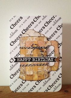 Cheers! Happy Birthday Card. by mlaxelson, via Flickr