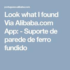 Look what I found Via Alibaba.com App: - Suporte de parede de ferro fundido