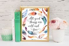All Good Things, Wild and Free, Nursery Wall Art, Feather Art Print, Thoreau, Printable Art, Instant Download, Wall Art, Decor 8x10 by SarahFinnDesign on Etsy