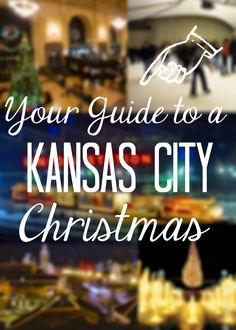 Your Guide to a Kansas City Christmas | Seeking the South