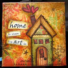 mixed media home is where the ART is.  this is awesome.