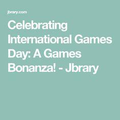 Celebrating International Games Day: A Games Bonanza! - Jbrary