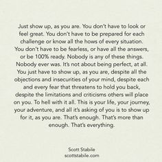 Just show up quote by Scott Stabile