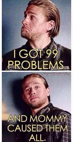 Jax teller mommy issues