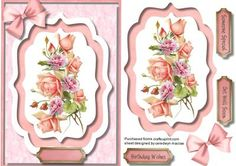 A lovely card to make and give to anyone on there birthday Lovely roses in a bracket fame a lovely card  has three greeting tags and a blank one for you to choose the sentiment,