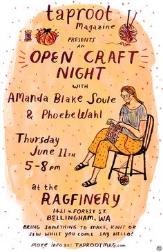 Taproot Open Craft Night with Amanda Blake Soule and Phoebe Wahl at the Ragfinery in Bellingham, WA 6/11/15 from 5-8pm!