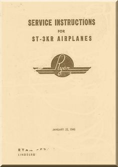 Ryan ST-3KR Airplane Service Instruction Manual - Aircraft Reports - Manuals Aircraft Helicopter Engines Propellers Blueprints Publications