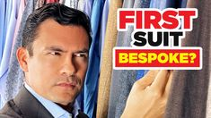Should Your FIRST Suit Be Custom, Bespoke Or Off-The-Rack? New Relationships, Mens Suits, Bespoke, How To Look Better, Personal Style, Mens Fashion, News, Youtube, Health