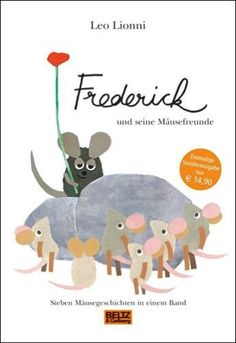 Frederick and his mouse friends from Leo Lionni - book