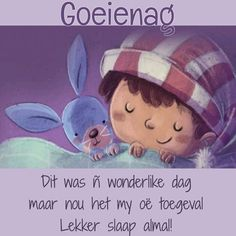 Qoutes, Life Quotes, Afrikaanse Quotes, Goeie Nag, Good Night Quotes, Language, Teddy Bear, Messages, Words