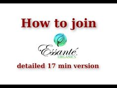 How to join Essante Organics, how to enroll new team members in Essante ...