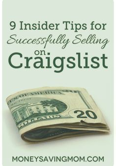 9 Insider Tips for Successfully Selling on Craigslist