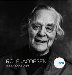 An audiofile of Rolf Jakobsen reading his poems. They are just beautiful!